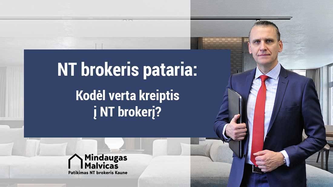 Kodėl verta kreiptis į NT brokerį?